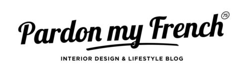 PARDONMYFRENCH 75 : Blog Déco & Lifestyle